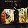 Tommy Shots